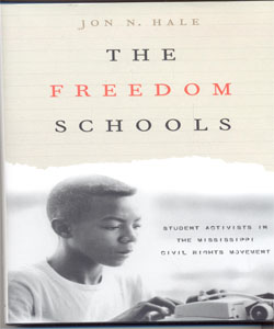 The Freedom Schools Student Activists in the Mississippi Civil Rights Movement