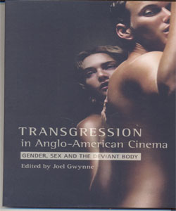 Transgression in Anglo-American Cinema Gender, Sex, and the Deviant Body