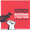 Cinéma Militant Political Filmmaking and May 1968