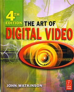 The Art of Digital Video 4th/ed