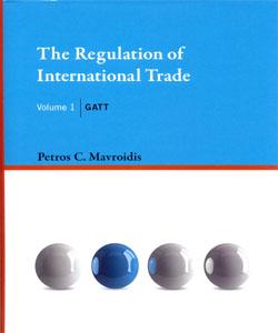 The Regulation of International Trade, Volume 1 GATT
