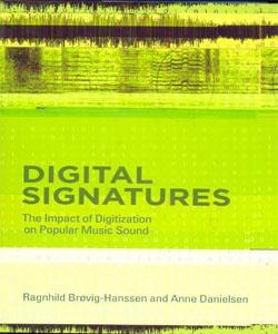 Digital Signatures The Impact of Digitization on Popular Music Sound