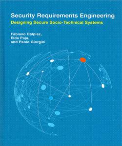 Security Requirements Engineering Designing Secure Socio-Technical Systems