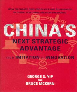 China's Next Strategic Advantage From Imitation to Innovation