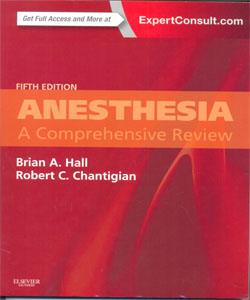 Anesthesia: A Comprehensive Review 5Ed.