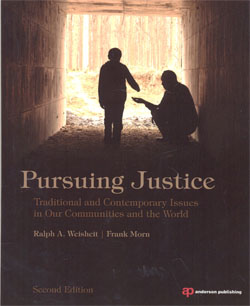 Pursuing Justice Traditional and Contemporary Issues in Our Communities and the World 2ed.