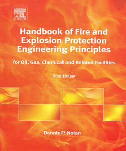 Handbook of Fire and Explosion Protection Engineering Principles for Oil Gas Chemical and Related Facilities