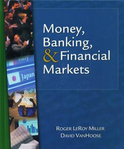 Money, Banking, & Financial Markets