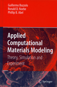 Applied Computational Materials Modeling Theory, Simulation and Experiment