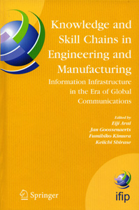 Knowledge and Skill Chains in Engineering and Manufacturing Information Infrastructure in the Era of global Communications