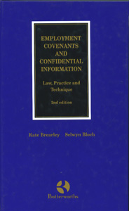 Employment Covenants and Confiential Information 2nd/Ed