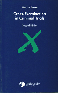 Cross-Examination in Criminal Trials 2nd/Ed