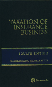 Taxation of Insurance Business 4/ed