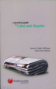 A Practical Guide to Libel and Slander