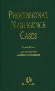 Professional Negligence Cases