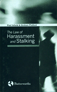 The Law Of Harassment And Stalking