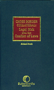 Cross Border Collateral: Legal Risk and the Conflict of Laws