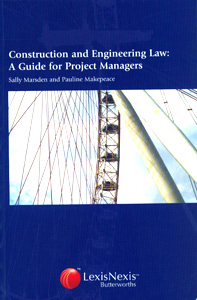 Construction and Engineering Law: A Guide for Project Managers