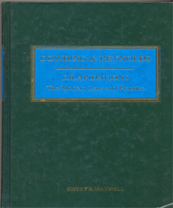 Dowding & Reynolds Dilapidations: The Modern Law and Practice (5th Ed)