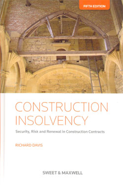 Construction Insolvency Security,Risk and Renewable in Construction Contracts 5ed.