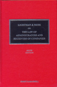 Lightman & Moss on the Law of Administrators and Receivers of Companies 6Ed.