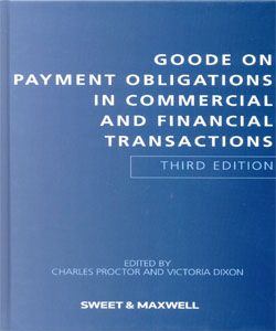Goode on Payment Obligations in Commercial and Financial Transactions 3Ed.