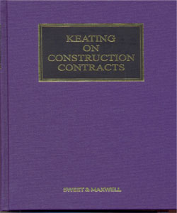 Keating on Construction Contracts 10Ed.