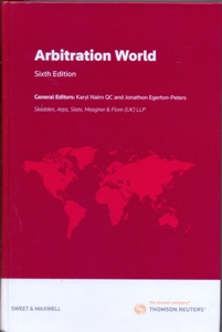 Arbitration World Jurisdictional and Institutional Comparisons 6Ed.