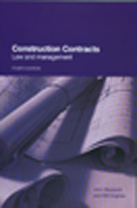 Construction Contracts Law and Management 4th/Ed
