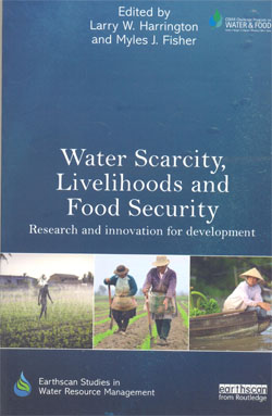 Water Scarcity Livelihoods and Food Security