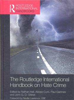 The Routledge International Handbook on Hate Crime