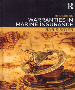 Warranties in Marine Insurance 3Ed.