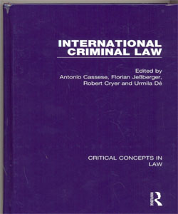 International Criminal Law Critical Concepts in Law 5 Vol.Set