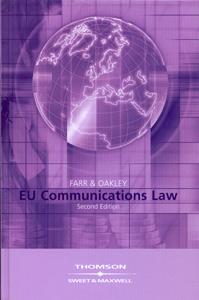 Farr & Oakley EU Communications Law