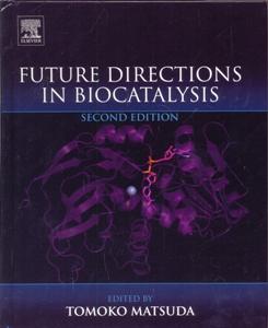 Future Directions in Biocatalysis 2Ed.