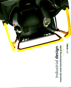 Industrial Design: Materials and Manufacturing Guide, 2nd/Ed