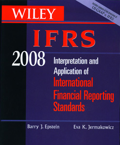 Wiley IFRS 2008: Interpretation and Application of International Accounting and Financial Reporting Standards 2008