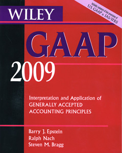Gaap 2009 Interpretation and application of Generally Accepted Accounting Principles