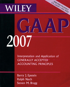 Wiley Gaap 2007 Interpretation and Application of Generally Accepted....