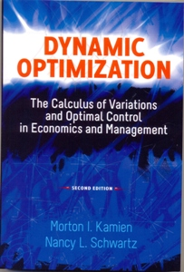 Dynamic Optimization 2Ed. The Calculus of Variations and Optimal Control in Economics and Management