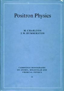 Positron Physics