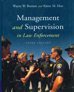 Management and Supervision in Law Enforcement 3rd/Ed