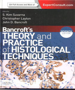 Bancroft's Theory and Practice of Histological Techniques 7Ed.