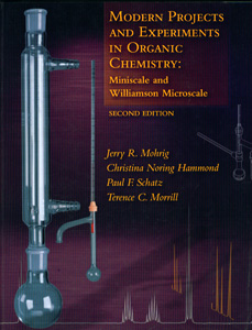 Modern Projects and Experiments in Organic Chemistry : Miniscale and Williamson Microscale