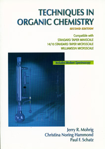 Techniques in Organic Chemistry, 2nd Edition