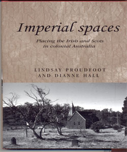 Imperial spaces Placing the Irish and Scots in colonial Australia