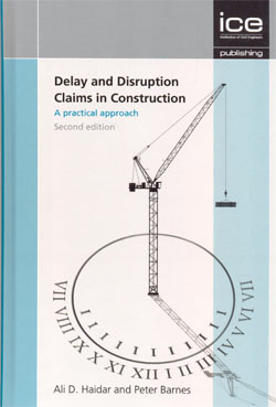 Delay and Disruption Claims in Construction 2ed.