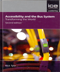 Accessibility and the Bus System: Transforming the World 2Ed.