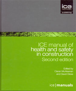 ICE manual of health and safety in construction 2Ed.