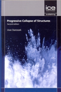 Progressive Collapse of Structures 2Ed.